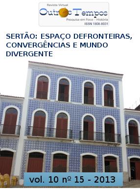 Visualizar v. 10 n. 15 (2013): Sertão: espaço de fronteiras, convergências e mundo divergente