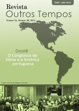 Visualizar v. 12 n. 20 (2015): O Congresso de Viena e a América portuguesa