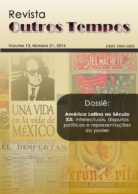 Visualizar v. 13 n. 21 (2016): Dossiê: América Latina no Século XX: intelectuais, disputas políticas e representações do poder