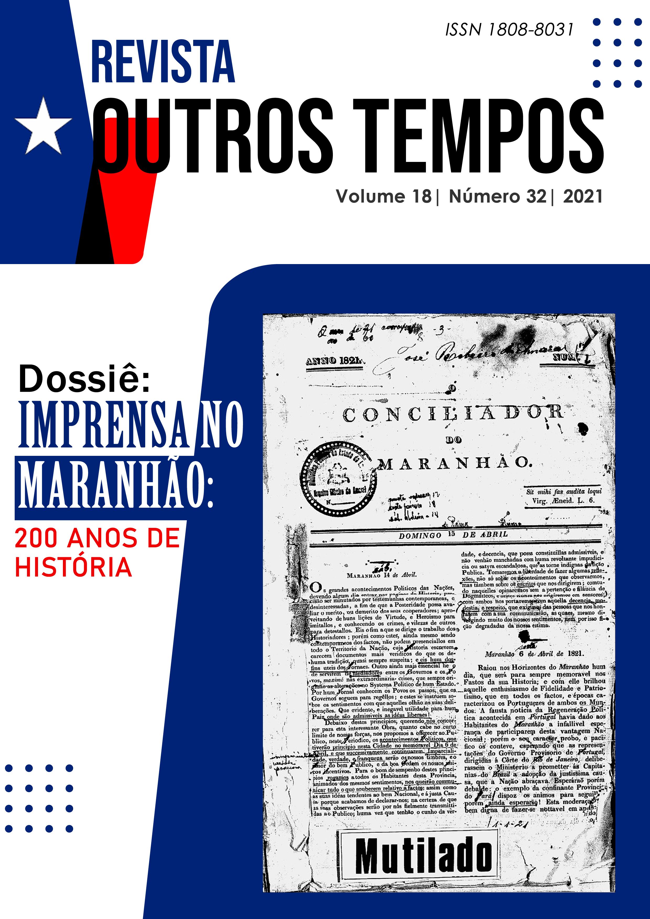 Visualizar v. 18 n. 32 (2021): DOSSIÊ - Imprensa no Maranhão: 200 anos de história
