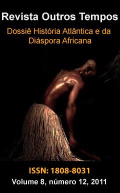 Visualizar v. 8 n. 12 (2011): Dossiê História Atlântica e da Diáspora Africana